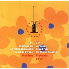 24. tekmovanje za veliko zborovsko nagrado Evrope Maribor 2012